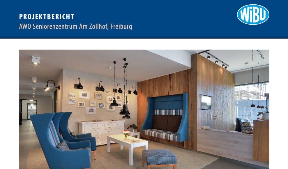Projektbericht Altenpflegeheim Zollhof in Freiburg