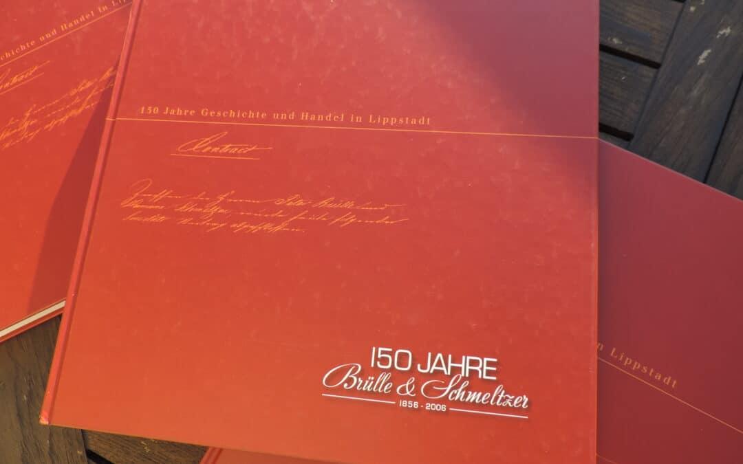 Jubiläumsbuch Brülle & Schmeltzer: In 150 Jahren zum Cash & Carry Filialisten